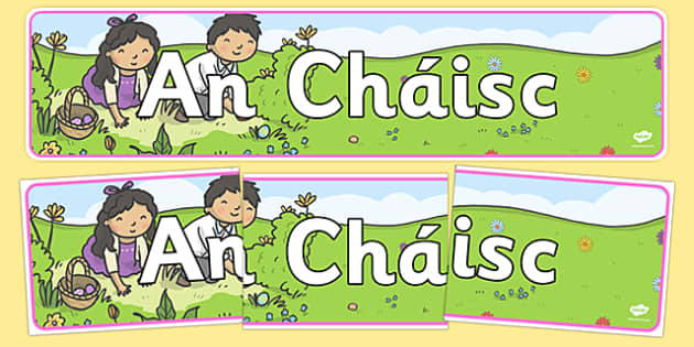 An Cháisc Easter Display Banner Irish Gaeilge - gaeilge, An Cháisc, easter, display banner, display, banner