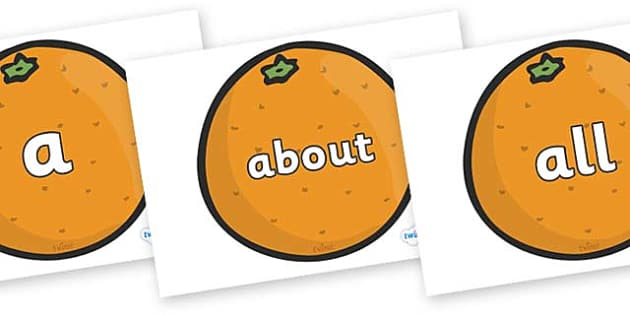 100 High Frequency Words on Oranges - High frequency words, hfw, DfES Letters and Sounds, Letters and Sounds, display words