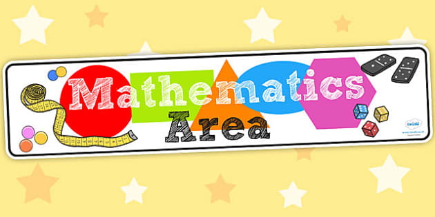 Mathematics Area Display Banner EYFS - maths, banner, display