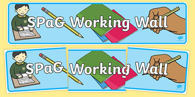 SPaG Working Wall - spag, working wall, work, wall, spelling, punctuation, grammar