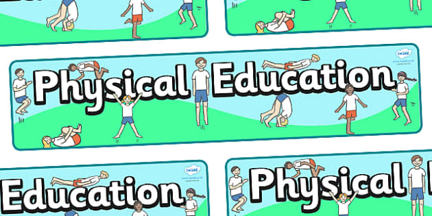 Physical Education Display Banner Students-  PE, action, actions, physical actions,display, banner, poster, sign, visual aid, Physical education, prompt, PE equipment