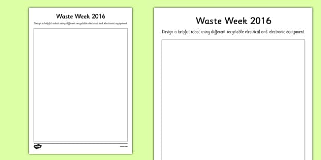 Waste Week 2016 Design a Robot Activity - Waste Week, Eco-schools, WEEE, waste electrical and electronic equipment, technology, recycle, reuse, robot
