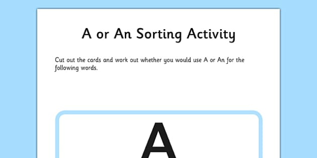 A or An Sorting Activity - a, an, sorting, activity, sort, a or an, spag, speaking, writing