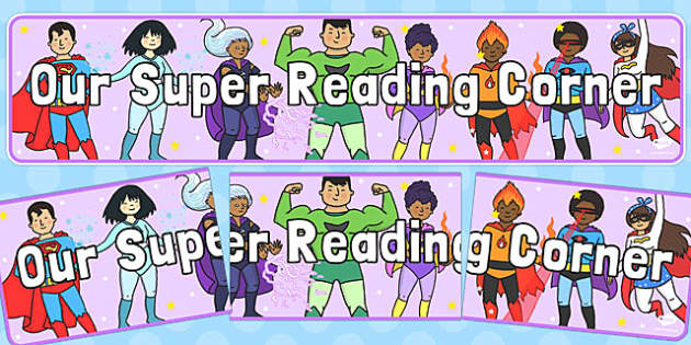 Our Super Reading Corner Display Banner - display banner, reading, corner