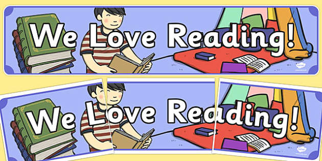 We Love Reading Display Banner, reading, literacy, fun, kids, free