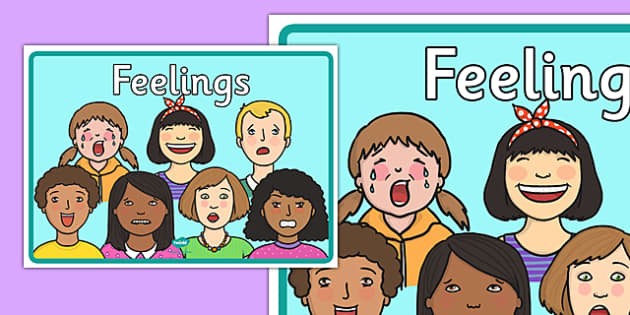 Feelings A4 Display Poster - emotions, feelings, happy, sad, worried, shocked, excited, angry, anxious, scared, pshe, ourselves, me, emotional, behaviour, behavioural, sen