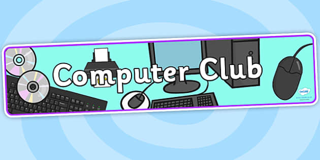 Computer Club Display Banner - computer club, display banner, display, banner, banner for display, display header, header, header for display, computer