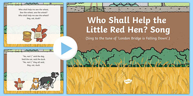 Who Shall Help the Little Red Hen? Song PowerPoint