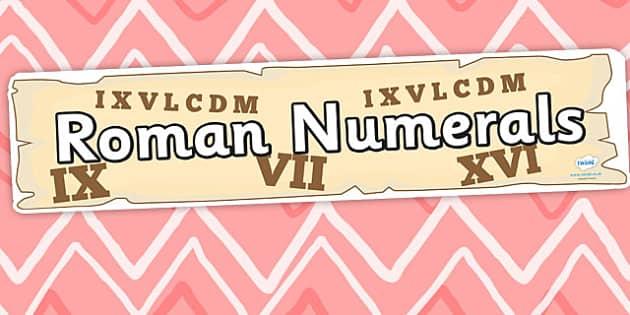 Roman Numerals Display Banner - roman, roman numerals, banner