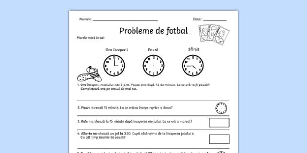 Probleme de fotbal - Fișă de lucru - Probleme de fotbal, Fișă - sport, matematică, unități de măsură, timp, fotbal, probleme, materiale, materiale didactice, română, romana, material, material didactic