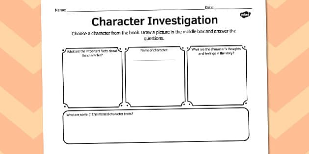 Character investigation comprehension worksheet - comprehension