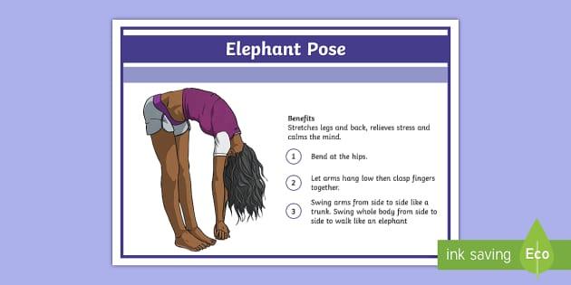 Yoga Elephant Pose Step-by-Step Instructions - Yoga, health, stress, calm, peace, KS1, KS2, well being, anxiety, work life balance, WLB
