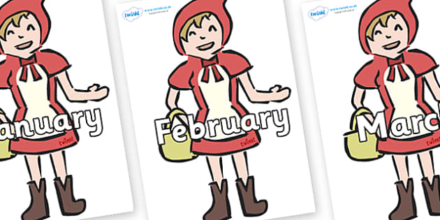 Months of the Year on Little Red Riding Hood - Months of the Year, Months poster, Months display, display, poster, frieze, Months, month, January, February, March, April, May, June, July, August, September