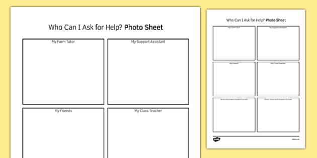 Who Can I Ask For Help Photo Sheet - transition, independence, change, ks2, ks3, primary, secondary, new school, new starters, progression, teachers, adults, friends, display, visual aid