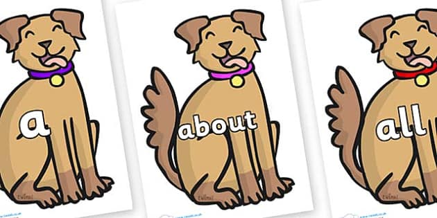 100 High Frequency Words on Dog - High frequency words, hfw, DfES Letters and Sounds, Letters and Sounds, display words
