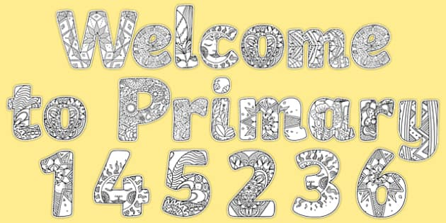 Welcome To Primary 123 Mindfulness Colouring Display Lettering - welcome to primary, 123, mindfulness, colouring, colour, display lettering, display, letter