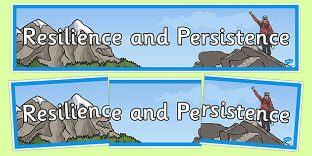 Resilience and Persistence Display Banner -personal, social, PSHE, SEAL, mindset, qualities