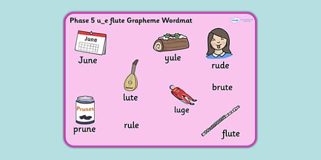 Phase 5 u_e Flute Grapheme Word Mat - phase five, graphemes