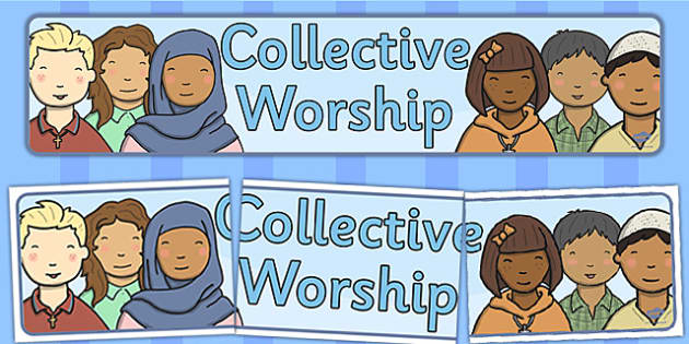 Collective Worship Display Banner - display, banner, worship