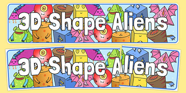 3D Shapes Display Banner Aliens - 3d shape, aliens, display banner, display, banner