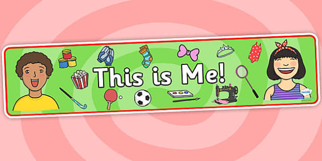 This Is Me Display Banner - this is me banner, me, myself, ourselves, ourselves display, ourselves banner, all about me banner, this is me!, display banner