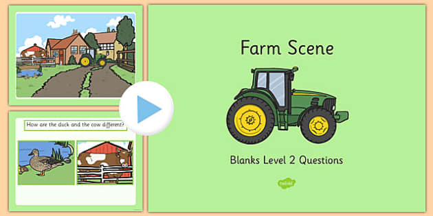 Farm Scene Blanks Level 2 Questions PowerPoint - food, speaking and listening, communication, SEN, SEND, autism, special needs, questions