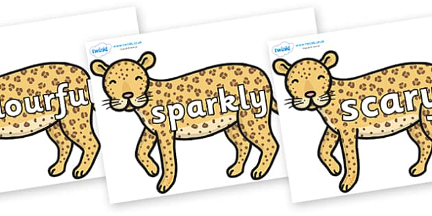 Wow Words on Leopards - Wow words, adjectives, VCOP, describing, Wow, display, poster, wow display, tasty, scary, ugly, beautiful, colourful sharp, bouncy