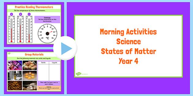 Year 4 Early Morning Science Activities States of Matter