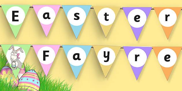 Easter Fayre Bunting - easter fair, easter fayre, fair, fayre, easter, bunting