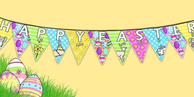Happy Easter Display Bunting Arabic Translation - arabic, bunting, decorations, display, display bunting, happy easter, easter, happy easter bunting, easter bunting, happy easter display, classroom decorations, for decorating your classroom