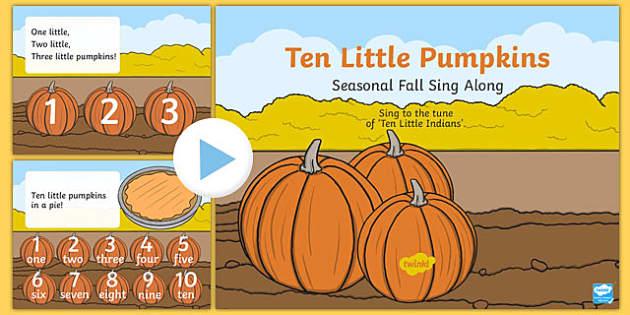 Ten Little Pumpkins Sing Along PowerPoint