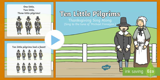 Ten Little Pilgrims Sing Along Song PowerPoint
