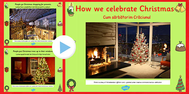 How We Celebrate Christmas PowerPoint Romanian Translation - festive, international, culture, differences, comparison, early years, ks1, ks2, key stage 1