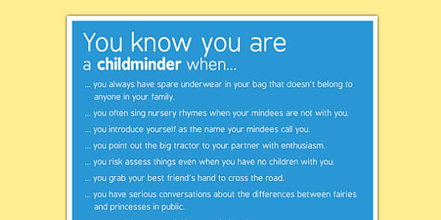 You Know You're a Childminder When Poster - childminder, poster, when
