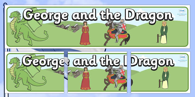 St George And The Dragon Display Banner - St George, princess, maiden, dragon, Margaret Hodges, display, banner, poster, sign, king, story book, book, book resources, story