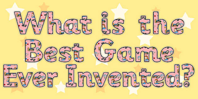 The Best Game Ever Invented Display Lettering - display, letter