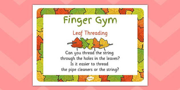 EYFS Leaf Threading Finger Gym Prompt Card to Support Teaching on The Very Hungry Caterpillar