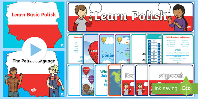 Polish Language Resource Pack - Language Packs, polish, greetings, polish alphabet, vocabulary, words and phrases, questions and ans