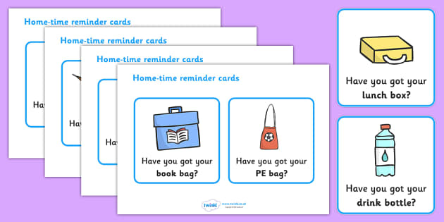 Hometime Reminder Cards - home time, reminder, cards, flashcards, reminding, what do you need, bring to school, book bag, lunch box, PE bag