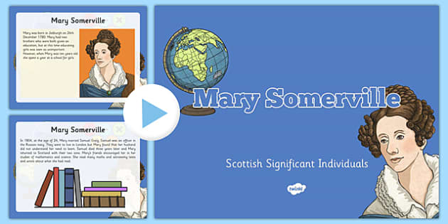 Scottish Significant Individuals Mary Somerville Sequencing PowerPoint -CfE, significant individuals, women, science, maths, astronomy