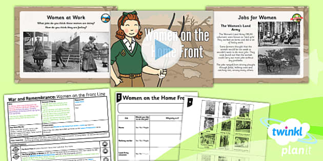 PlanIt - History KS1 - War and Remembrance Lesson 5: Women on the Home Front Lesson Pack