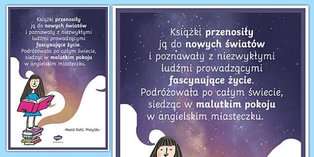 Plakat motywacyjny Książki przenoszą ją Matylda po polsku