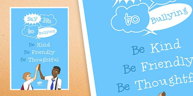 Anti-Bullying Week: Say No to Bullying Poster - anti-bullying week, say no, bullying, poster, display