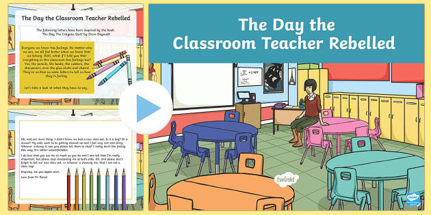 The Day the Classroom Rebelled PowerPoint
