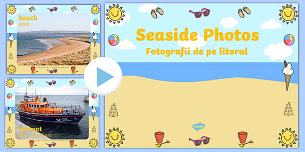 Seaside Display Photo PowerPoint Romanian Translation - romanian, seaside, the seaside, at the seaside, beach, seaside powerpoint, seaside photo powerpoint, seaside photos, beach photos