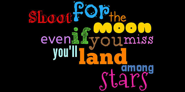 Shoot for the Moon Display Words - displays, posters, poster
