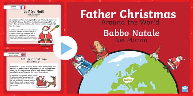 Father Christmas Around The World Italian Translation English/Italian - Father Christmas Around the World PowerPoint - christmas, world, santa, santa claus, chritmas, chria