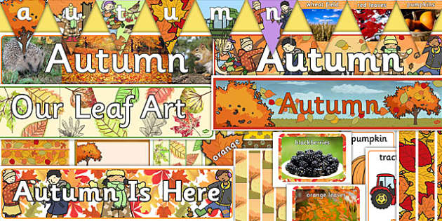 Autumn Topic Display Pack - autumn, display, autumn display, seasons, seasons display, display pack, classroom display, topic display, pack, autumn pack