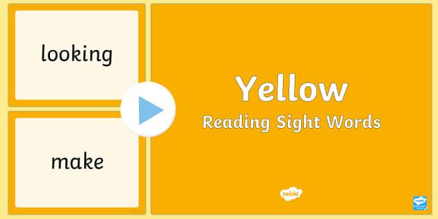 New Zealand Yellow Reading Sight Words PowerPoint - Yellow sight words, reading, literacy, nz, new zealang, english, ppt, slideshow
