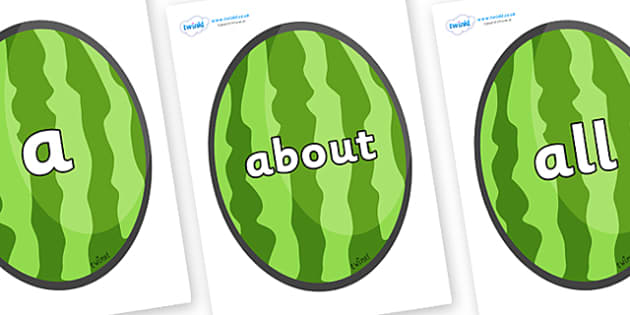 100 High Frequency Words on Melons (Vertical) - High frequency words, hfw, DfES Letters and Sounds, Letters and Sounds, display words